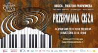 "Światowa premiera musicalu ""Przerwana cisza"""
